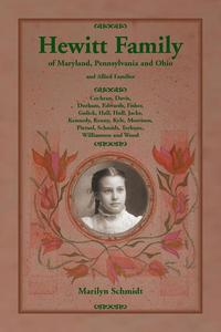 bokomslag Hewitt Family of Maryland, Pennsylvania, and Ohio, and Allied Families
