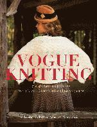 bokomslag Vogue Knitting: Classic Patterns from the World's Most Celebrated Knitting Magazine