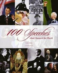 bokomslag 100 Speeches That Changed the World