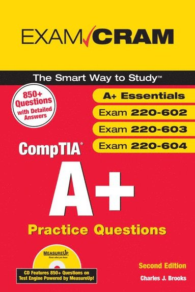 bokomslag CompTIA A+ Practice Questions Exam Cram (Essentials, Exams 220-602, 220-603, 220-604)