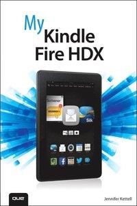 bokomslag My Kindle Fire HDX