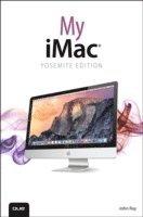 bokomslag My iMac (Yosemite Edition)