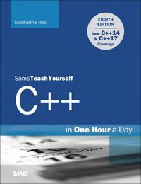 C++ in One Hour a Day - Sams Teach Yourself