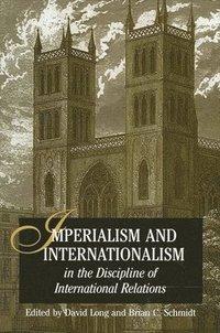 bokomslag Imperialism and Internationalism in the Discipline of International Relations