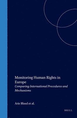 bokomslag Monitoring Human Rights in Europe