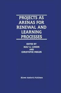 bokomslag Projects as Arenas for Renewal and Learning Processes