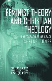 bokomslag Feminist Theory and Christian Theology