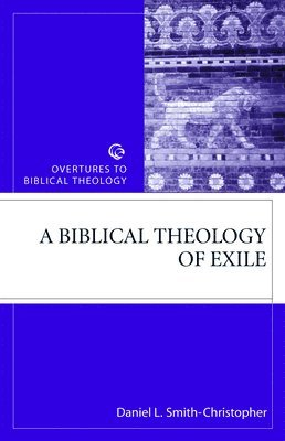 Biblical theology of exile 1