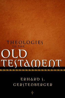 bokomslag Theologies in the old testament