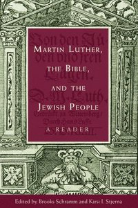bokomslag Martin Luther, the Bible, and the Jewish People