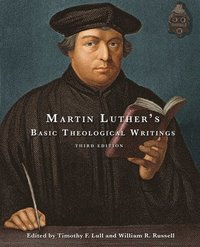 bokomslag Martin Luther's Basic Theological Writings