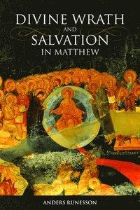 bokomslag Divine Wrath and Salvation in Matthew