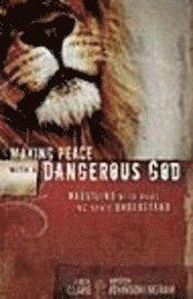 bokomslag Making Peace with a Dangerous God