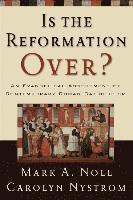 bokomslag Is the Reformation Over?: An Evangelical Assessment of Contemporary Roman Catholicism