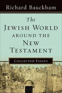 bokomslag The Jewish World around the New Testament