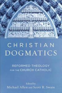 bokomslag Christian Dogmatics