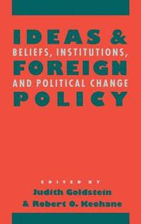 bokomslag Ideas And Foreign Policy