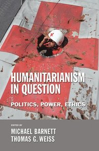 bokomslag Humanitarianism in Question
