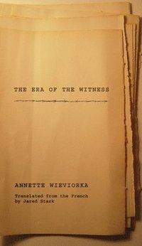 bokomslag Era of the witness