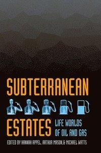 bokomslag Subterranean Estates
