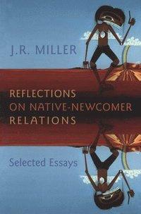 bokomslag Reflections on Native-Newcomer Relations