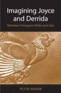 bokomslag Imagining Joyce and Derrida