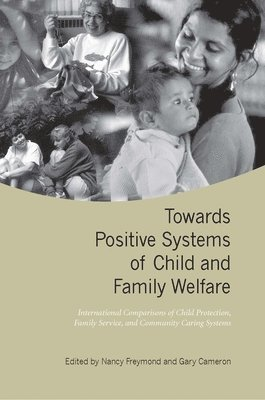 bokomslag Towards Positive Systems of Child and Family Welfare
