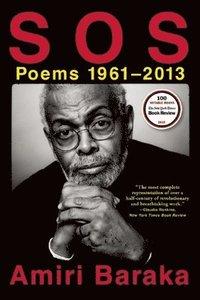 bokomslag S O S: Poems 1961-2013