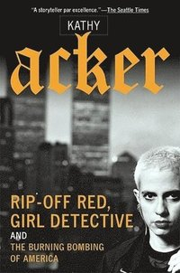 bokomslag Rip-Off Red, Girl Detective and the Burning Bombing of America