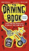bokomslag The Driving Book: Everything New Drivers Need to Know But Don't Know to Ask