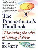 bokomslag The Procrastinator's Handbook: Mastering the Art of Doing It Now