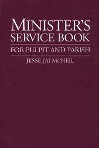 bokomslag Minister's Service Book for Pulpit and Parish