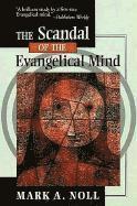 bokomslag The Scandal of the Evangelical Mind