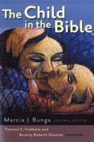 bokomslag The Child in the Bible