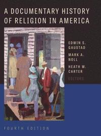 bokomslag Documentary History of Religion in America