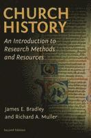 bokomslag Church History: An Introduction to Research Methods and Resources