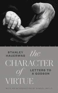 bokomslag The Character of Virtue