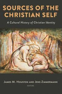 bokomslag Sources of the Christian Self