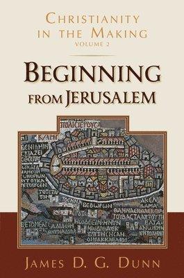 bokomslag Beginning from Jerusalem