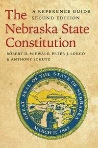 bokomslag The Nebraska State Constitution