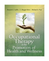 bokomslag Occupational Therapy in the Promotion of Health and Wellness