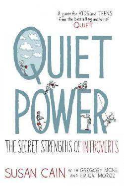 bokomslag Quiet Power: The Secret Strengths of Introverts