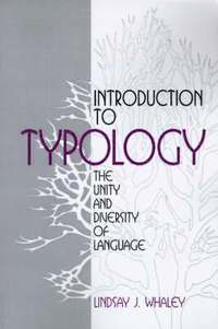 bokomslag Introduction to Typology: The Unity and Diversity of Language