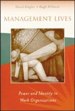 bokomslag Management Lives: Power and Identity in Work Organizations