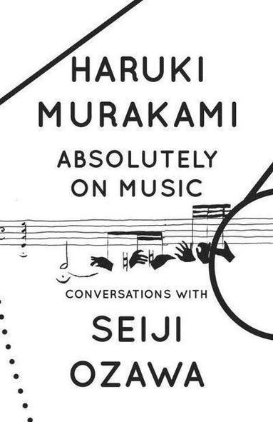 bokomslag Absolutely on Music: Conversations