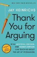 bokomslag Thank You For Arguing, Third Edition