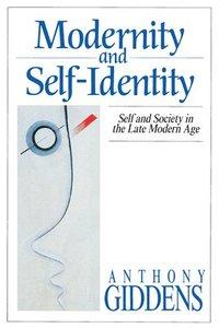 bokomslag Modernity and Self-Identity