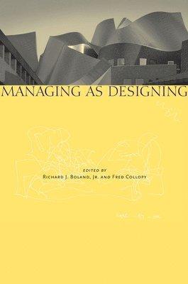 Managing as Designing 1