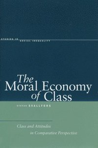 bokomslag The Moral Economy of Class