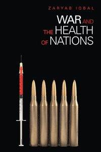 bokomslag War and the Health of Nations
